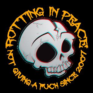 RottingInPeace.com - Not giving a FUCK since 2007